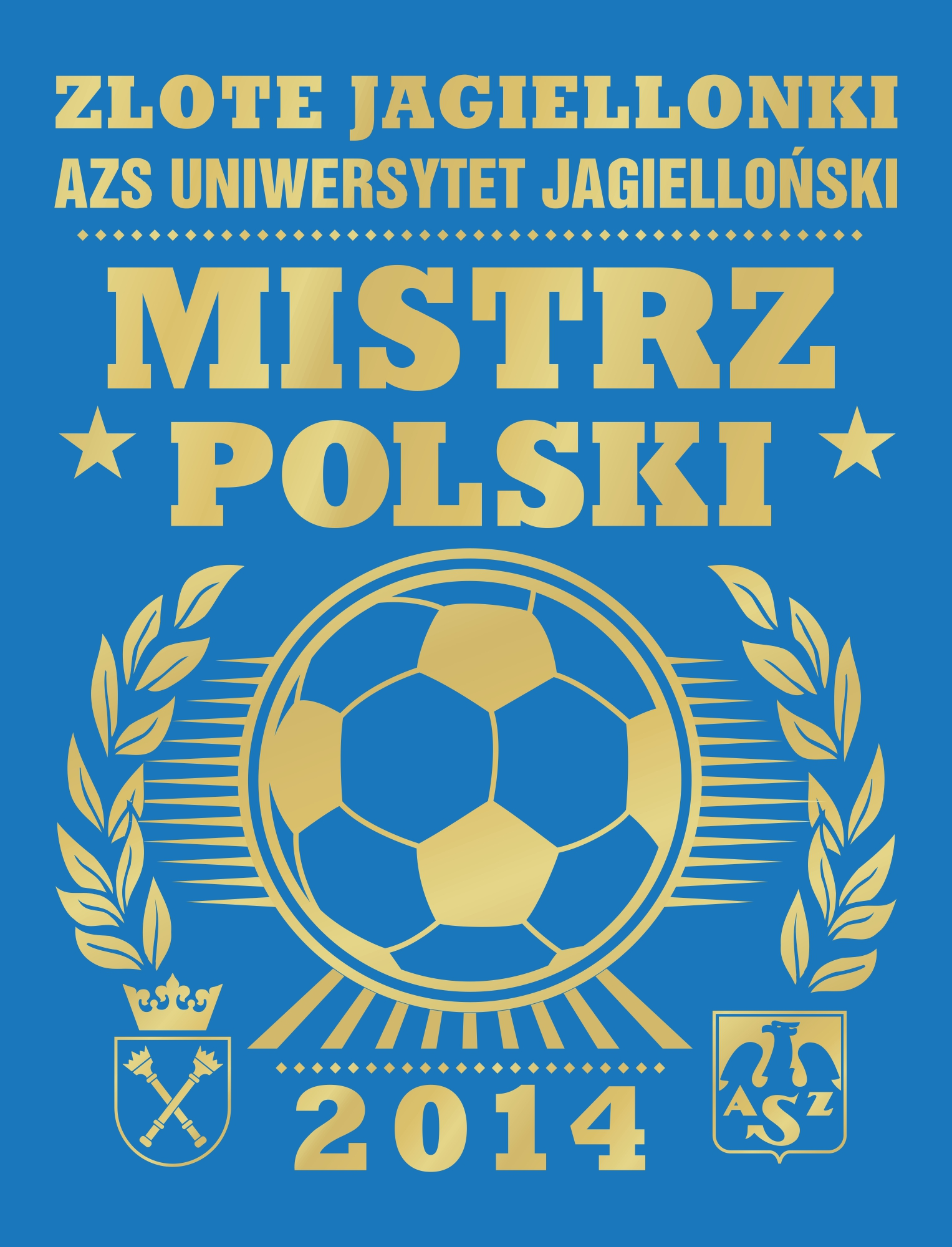 Złote Jagiellonki AZS UJ, Mistrz Polski w futsalu 2014 - okolicznościowa grafika